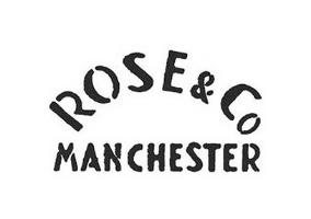 Rose e co Manchester